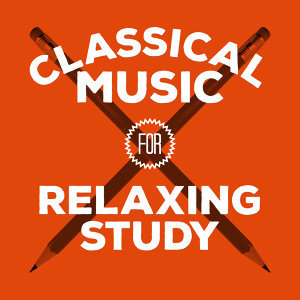 Classical Music for Relaxing Study