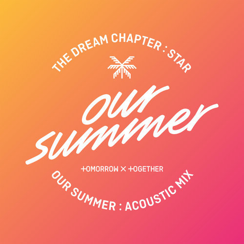 Our Summer - Acoustic Mix
