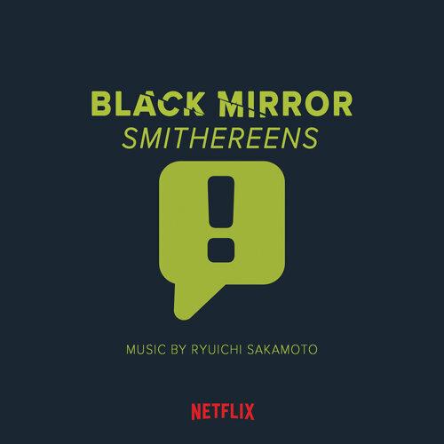 Black Mirror: Smithereens - Original Soundtrack