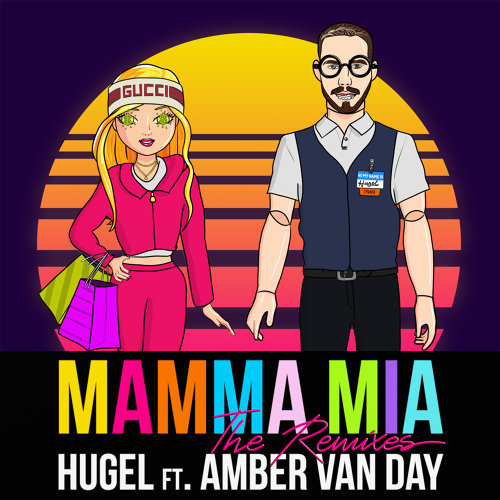 Mamma Mia (feat. Amber Van Day) - The Remixes