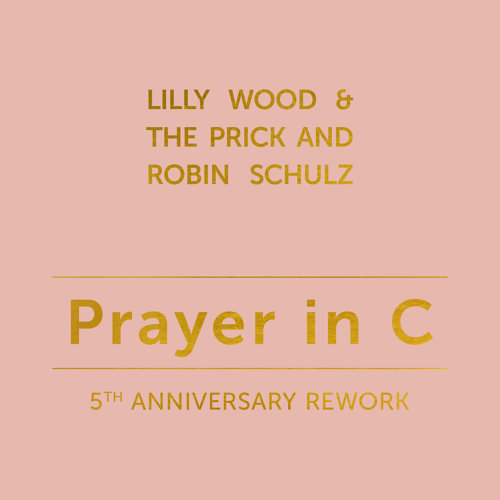 Prayer in C - 5th Anniversary Rework