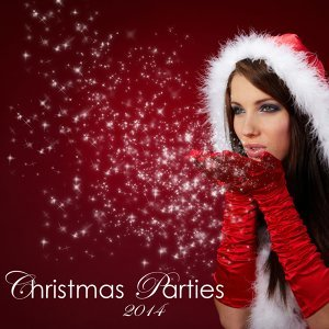 Christmas Parties 2014 – Traditional Christmas Songs Electronic Version, EDM Sexy Music for Christmas Party