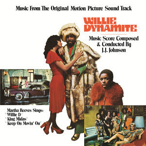 Willie Dynamite - Music From The Original Motion Picture Soundtrack