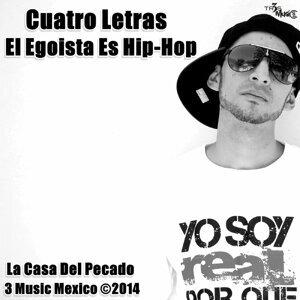 El Egoista es Hip Hop