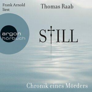 Still - Chronik eines Mörders (Gekürzt) - Gekürzt