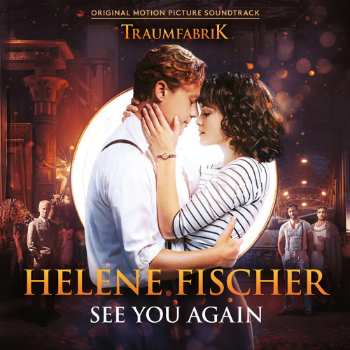 "See You Again - Theme Song From The Original Movie ""Traumfabrik"""