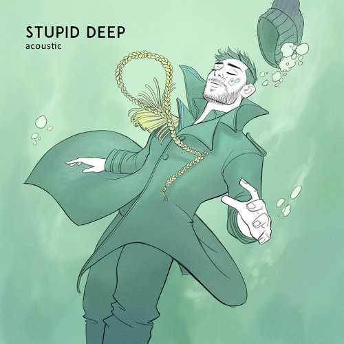 Stupid Deep - Acoustic