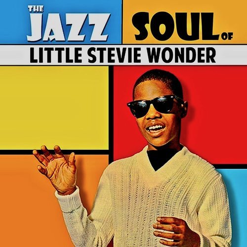 The Jazz Soul Of Little Stevie! - Remastered