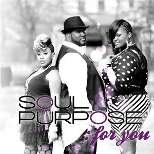 Soul Purpose: For You