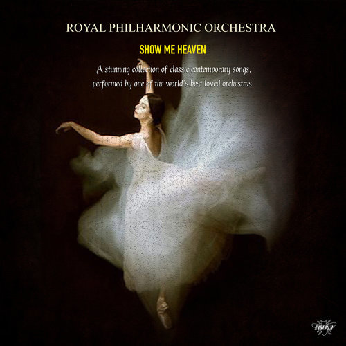 Royal Philharmonic Orchestra - Show Me Heaven