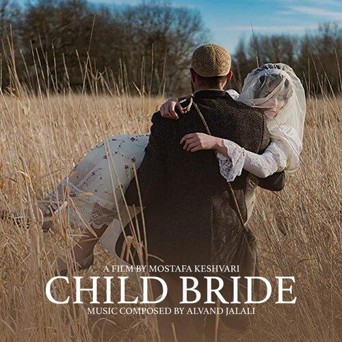 Child Bride (Original Soundtrack)