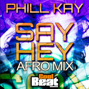 Say Hey (Afro Mix)
