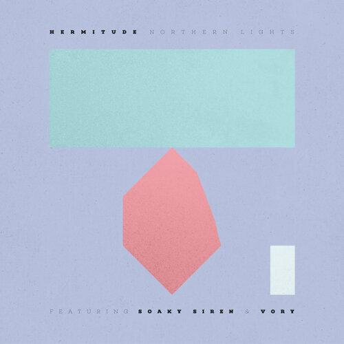 Northern Lights (feat. Soaky Siren & Vory)