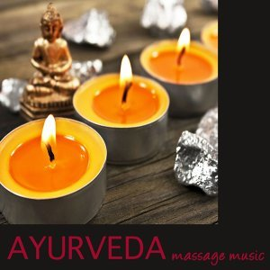 Ayurveda – Massage Music and Sound Healing Music for Relaxation and Wellness