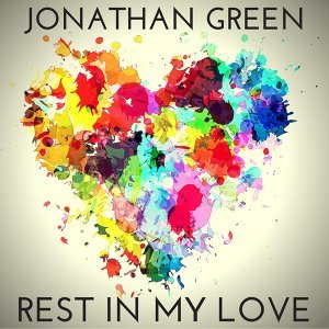 Rest in My Love