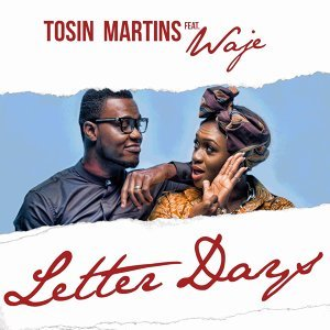 Letter Days (feat. Waje)