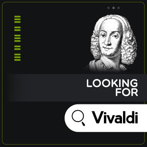 Looking for Vivaldi