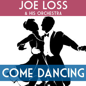 Come Dancing with Joe Loss