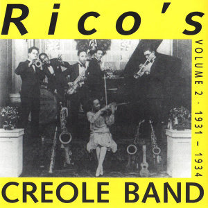 Rico's Creole Band Vol. 2 - 1931-1934
