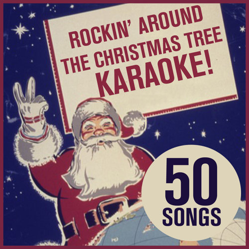 rocking around the christmas tree karaoke 50 songs of the best karaoke christmas music for male female voice featuring jingle bell rock rudolph - Best Christmas Rock Songs