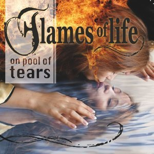 Flames of Life on Pool of Tears