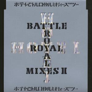 BATTLE ROYAL MIXES Ⅱ (BATTLE ROYAL MIXES II)