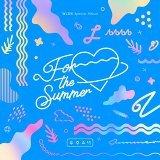 首張特別專輯 For The Summer