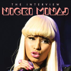 Nicky Minaj - The Interview