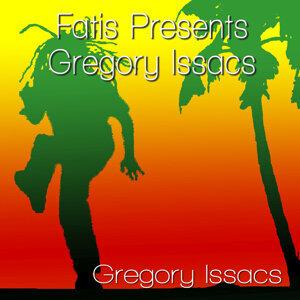 Fatis Presents Gregory Issacs
