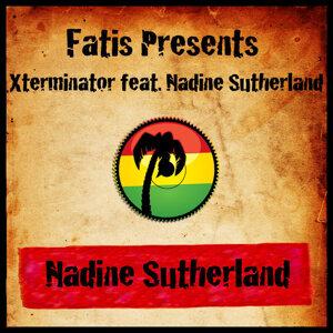 Fatis Presents Xterminator Featuring Nadine Sutherland