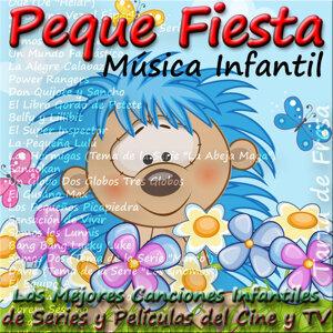 Peque Fiesta, Música Infantil: Las Mejores Canciones Infantiles de Series y Películas del Cine y Tv