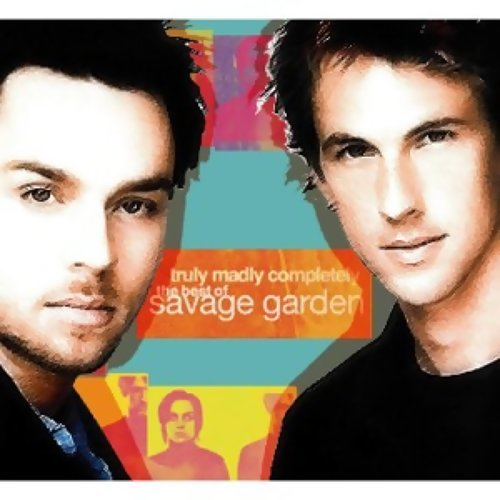 Truly, Madly, Completely: The Best Of Savage Garden