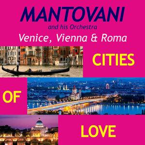 Venice, Vienna & Roma, Cities of Love
