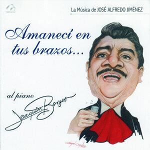 Amaneci en Tus Brazos (La Música de José Alfredo Jiménez)