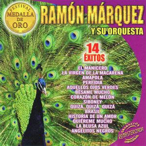 Ramón Márquez y Su Orquesta
