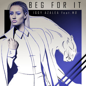 Beg For It - Remixes