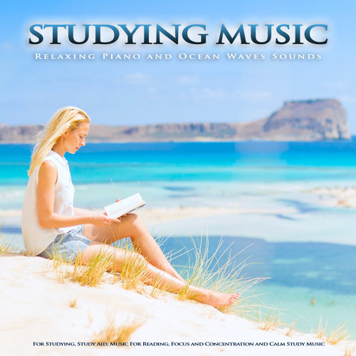 Study Music & Sounds, Piano and Ocean Waves, Studying Music