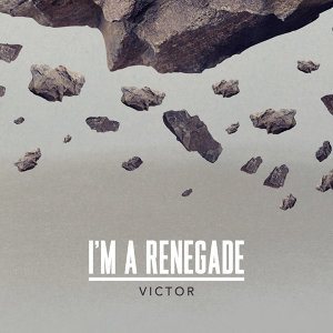 I'm a Renegade (Original Version)