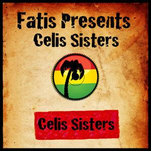 Fatis Presents Celis Sisters