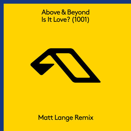 Is It Love? (1001) [Matt Lange Remix]