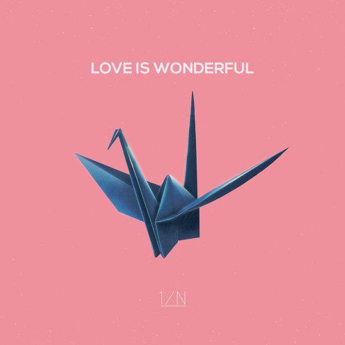 LOVE IS WONDERFUL