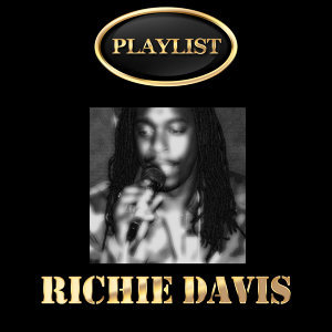 Richie Davis Playlist