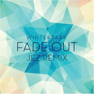 Fade Out (Jez Remix EP)
