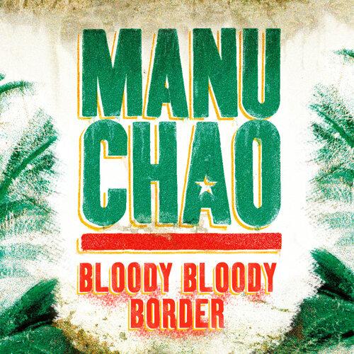 Bloody Bloody Border