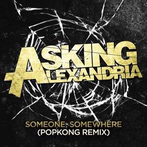 Someone, Somewhere (Popkong Remix) - Popkong Remix