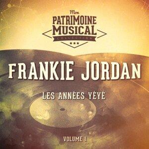 Les années yéyé : Frankie Jordan, Vol. 1