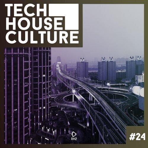 Tech House Culture #24