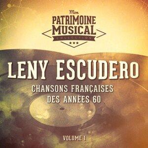 Chansons françaises des années 60 : Leny Escudero, Vol. 1