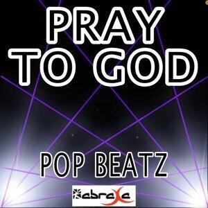 Pray to God - Tribute to Calvin Harris and Haim
