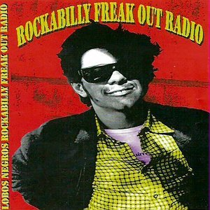 Rockabilly Freak Out The Radio